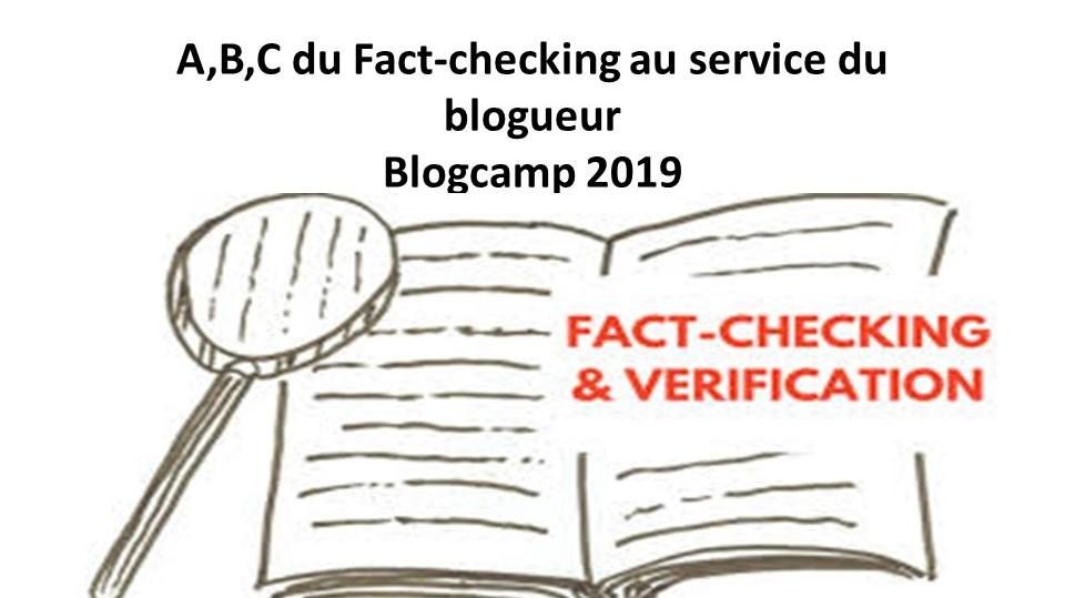 A,B,C du Fact-checking au service du blogueur